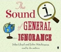 Cover of The Sound of General Ignorance [Audiobook]